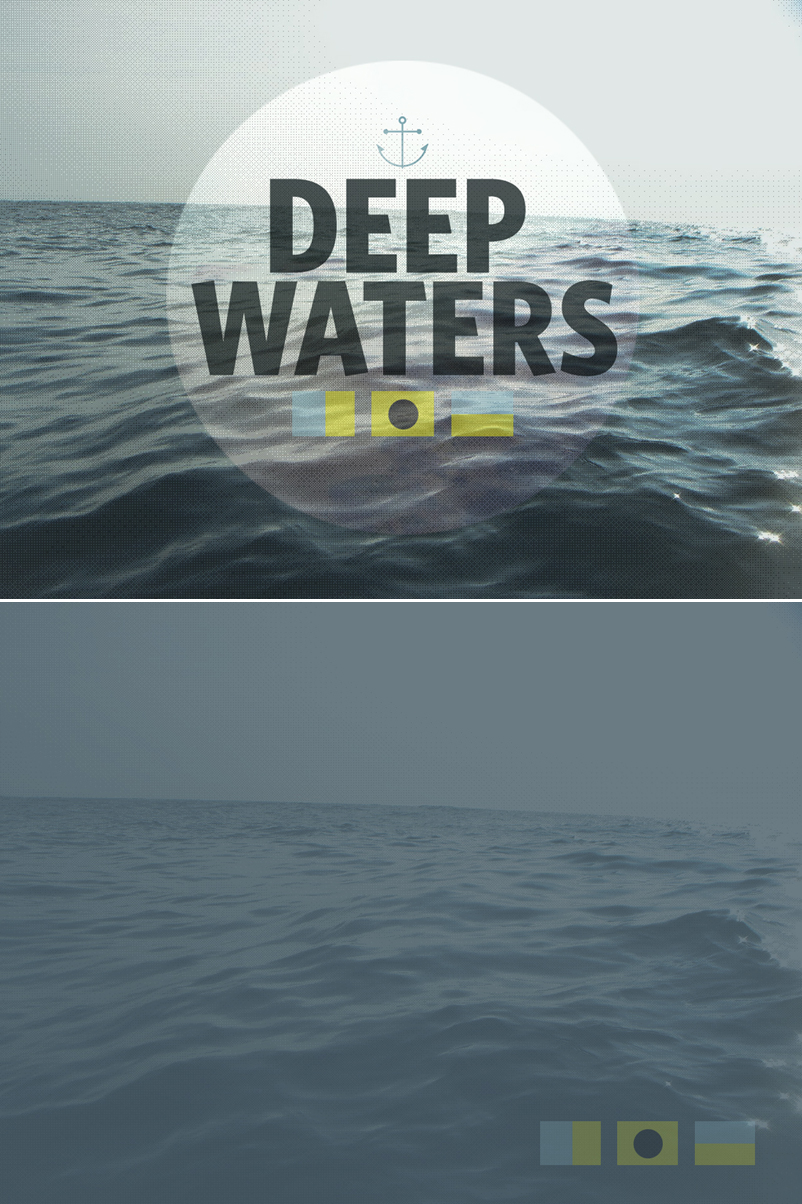 Church creatives, sermon series graphics, deep waters series, church images, church creativity, church graphic design
